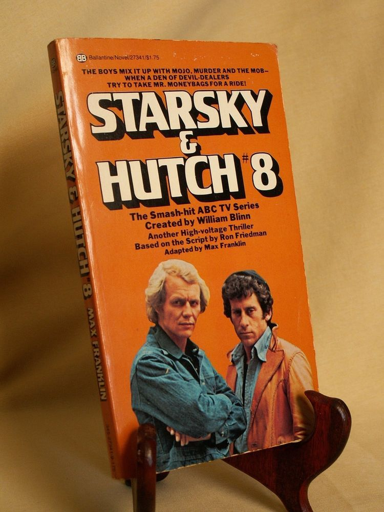 STARSKY HUTCH 8 BY WILLIAM BLINN BALLANTINE 27341 STATED FE FEB 1978 DAVID SOUL