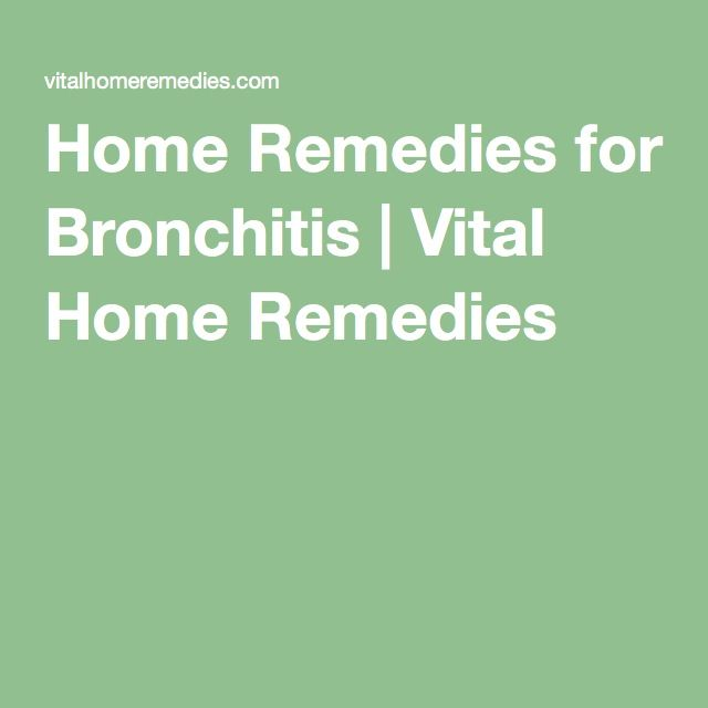 Home Remedies for Bronchitis | Vital Home Remedies