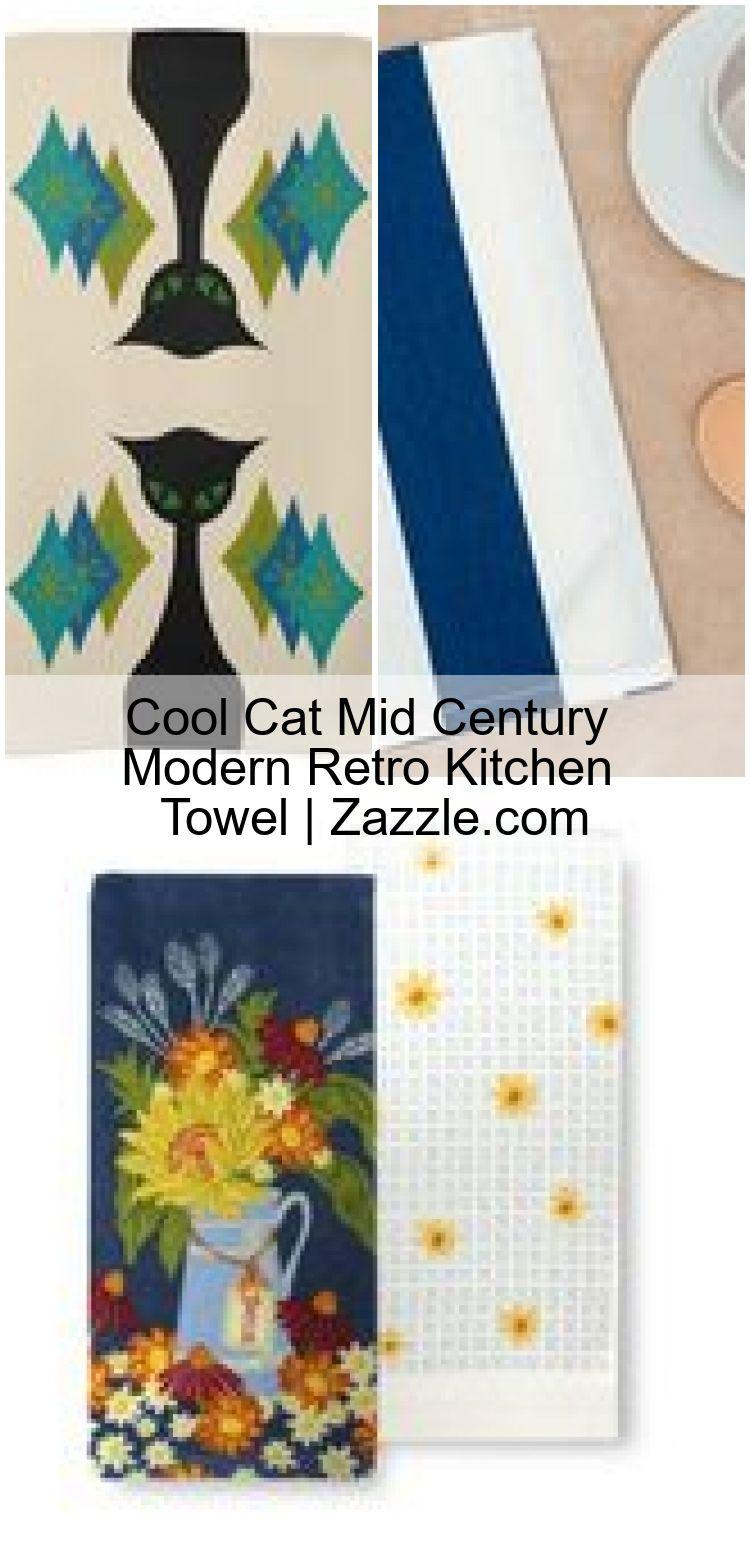 Cool Cat Mid Century Modern Retro Kitchen Towel Zazzle Com Welcome To Blog Retro Kitchen Modern Retro Modern Retro Kitchen