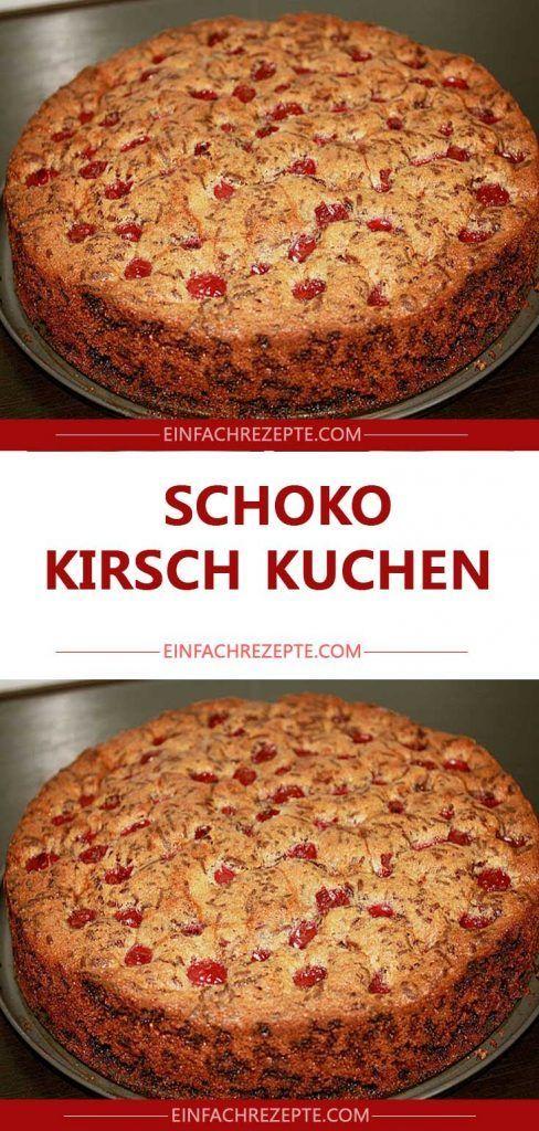 Schoko Kirsch Kuchen Schoko Kirsch Kuchen Lecker Rezepte
