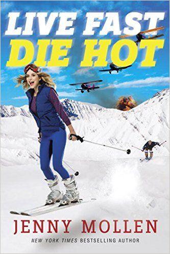 Live Fast Die Hot: Jenny Mollen: 9780385540698: Amazon.com: Books