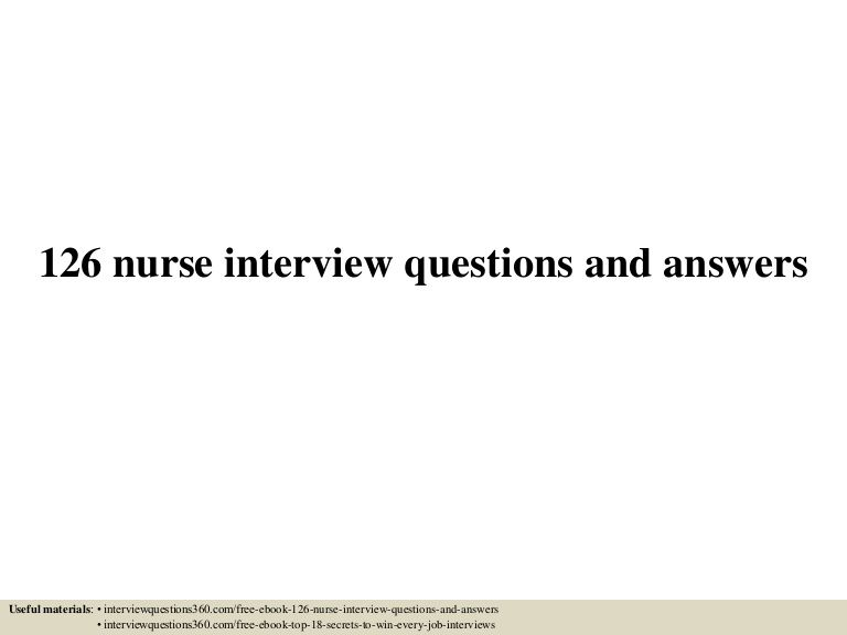 126 nurse interview questions and answers useful materials interviewquestions360comfree - Nursing Interview Questions And Answers
