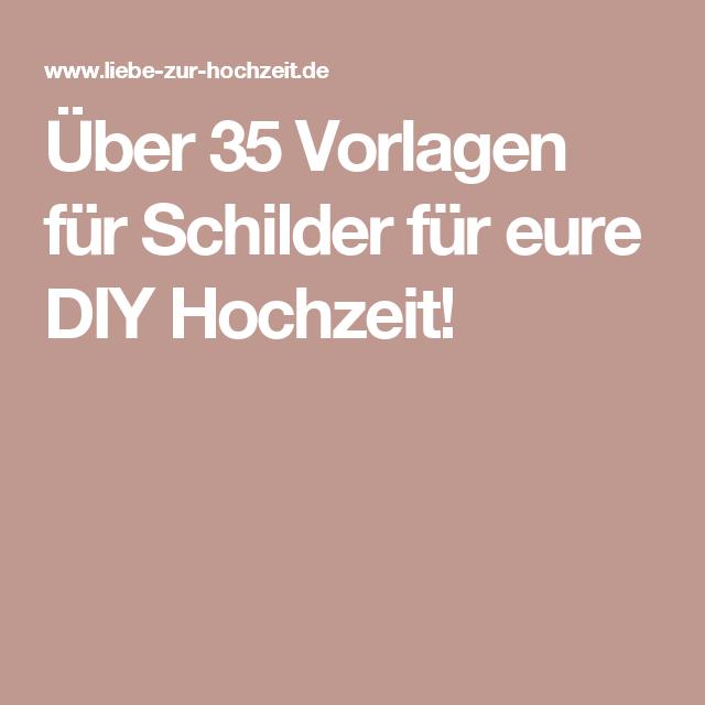 Über 35 Vorlagen für Schilder für eure DIY Hochzeit ...