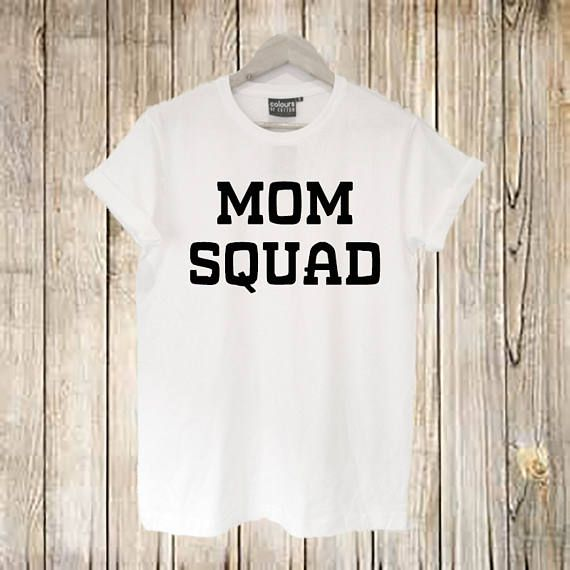 Mom Squad T shirt Tops Shirt Mothering Shirts Gifts Mom.