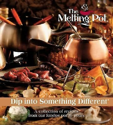 The Melting Pot: Dip Into Something Different: Collection of Fondue Pot Recipes #themeltingpot