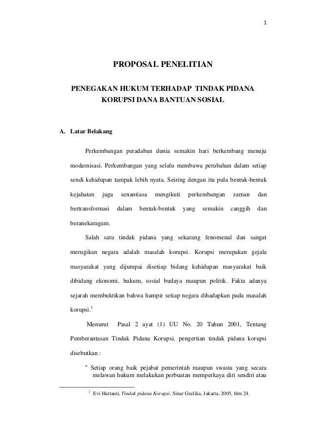 1 Proposal Penelitian Penegakan Hukum Terhadap Tindak Pidana Korupsi Dana Bantuan Sosial A Latar Belakang Perkembangan Pe Proposal Quotes Words