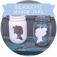 Lauren Elise Crafted - Blog - Crafted DIY: Silhouette Mason Jars. So sweet.
