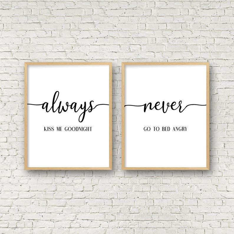 Always Kiss Me GoodNight Never Go To Bed Angry Bedroom Printable Wall Art Wedding Gift Bedroom Q