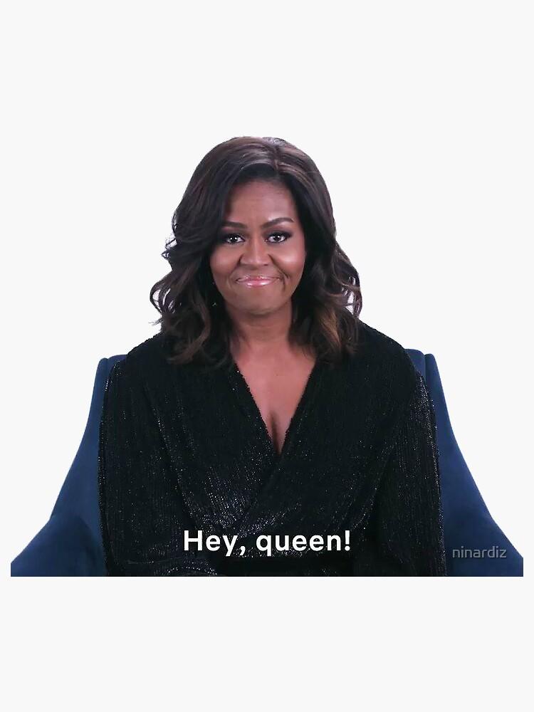 Hey Queen Michelle Obama Sticker By Ninardiz Michelle Obama Michelle Halle Berry