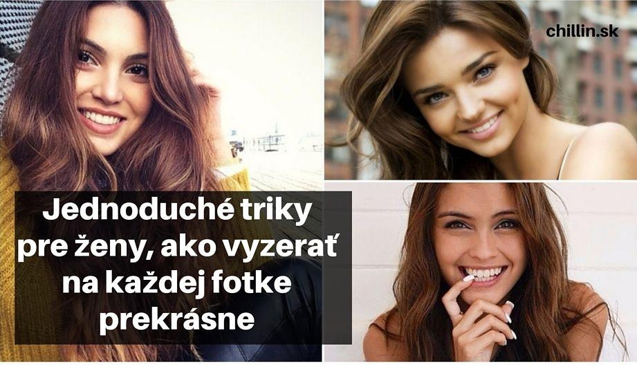 6 Jednoduchých Trikov Pre ženy, Ako Vyzerať Na Každej Fotke Zvodne A Príťažlivo | Chillin.sk