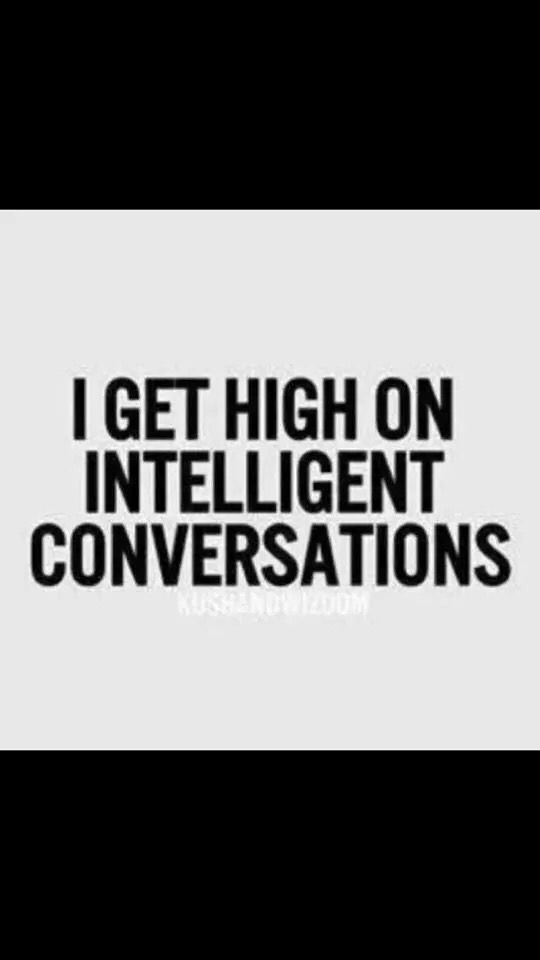 Intelligent Conversation Meme Conversation Quotes Some