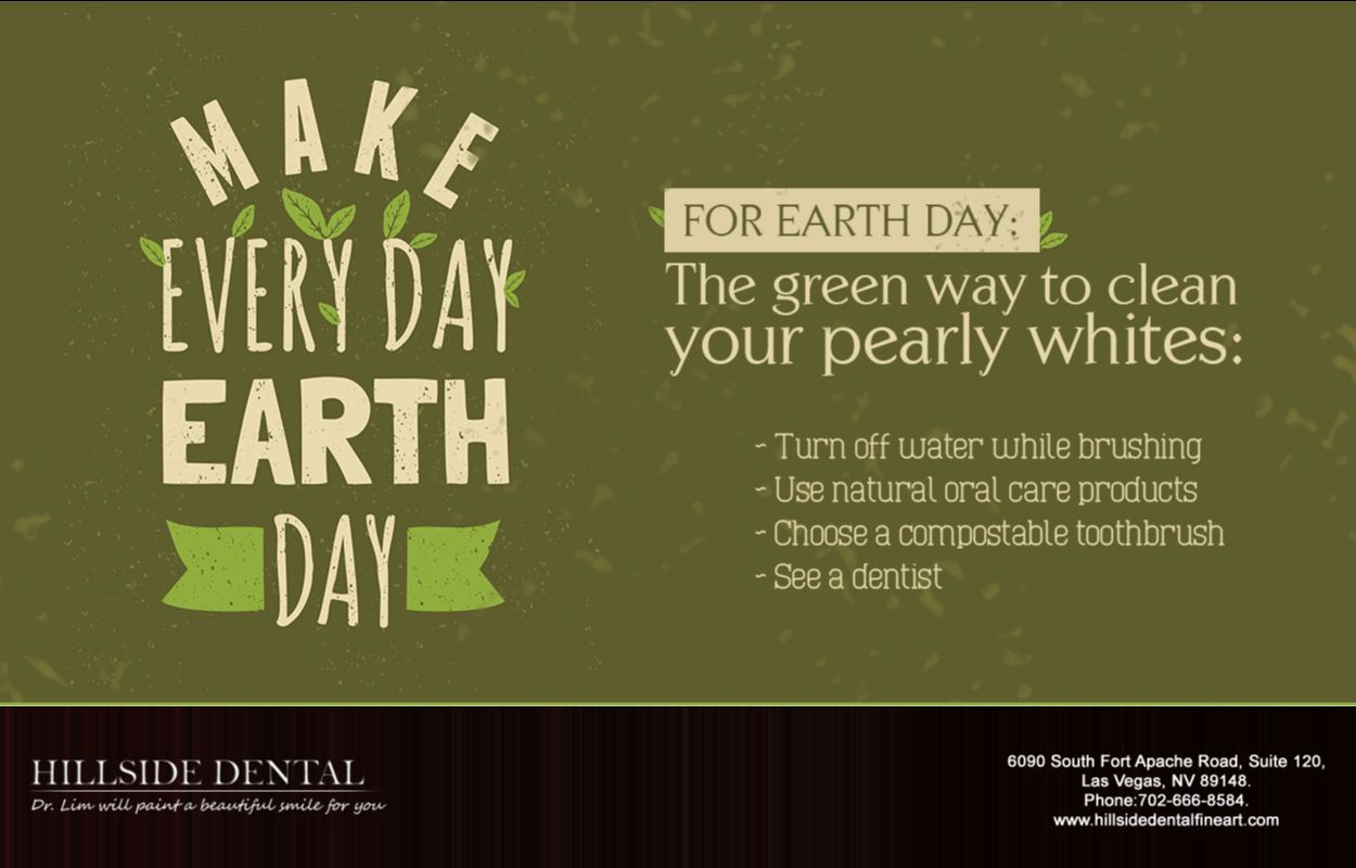 Are You Adopting Any Green Habits That Is Healthy For You And Healthy For The Earth In Honor Of Earth Day Dentistlasvega Natural Oral Care Dentist Dentistry