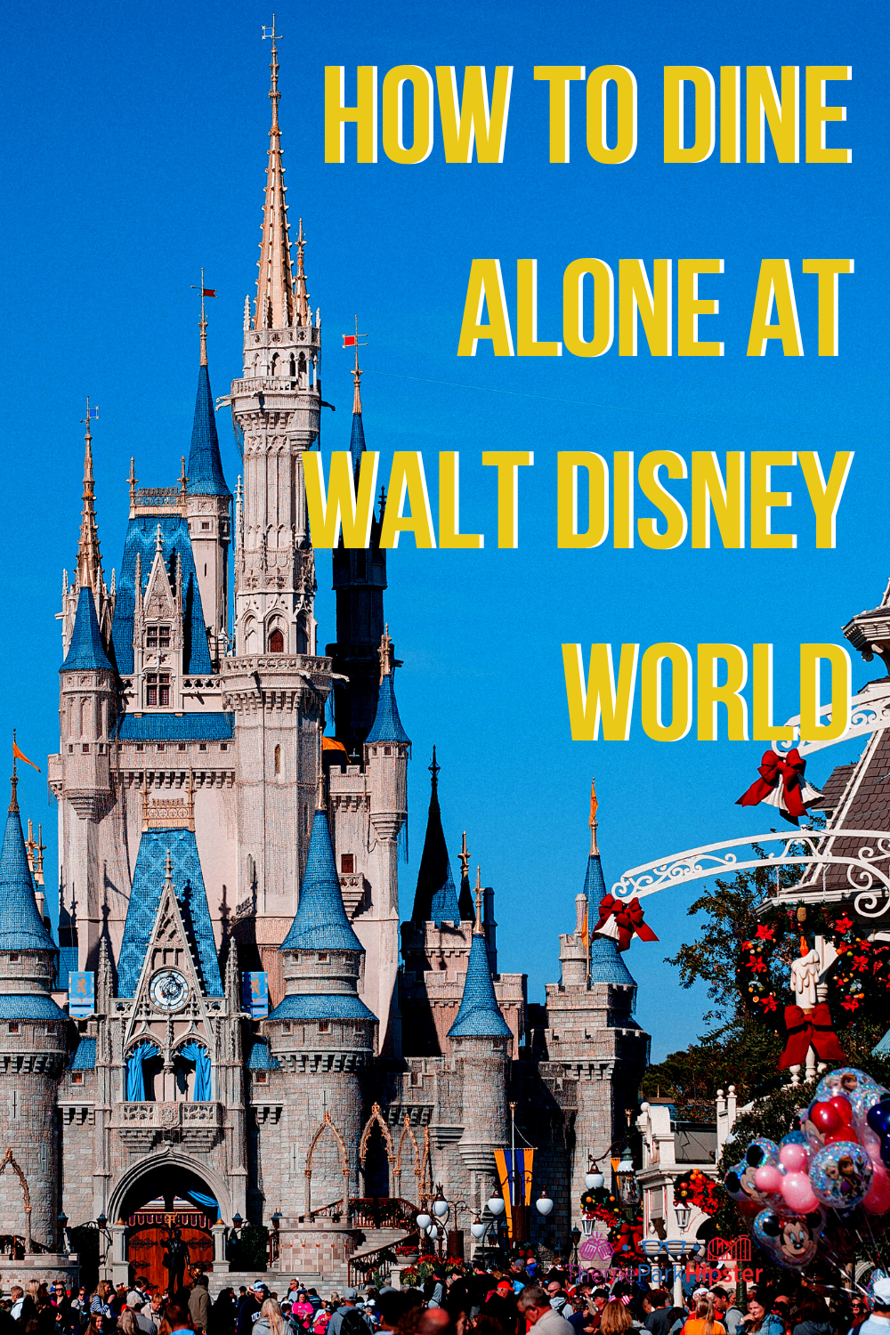Solo Dining: Tips for Eating Alone at Disney World