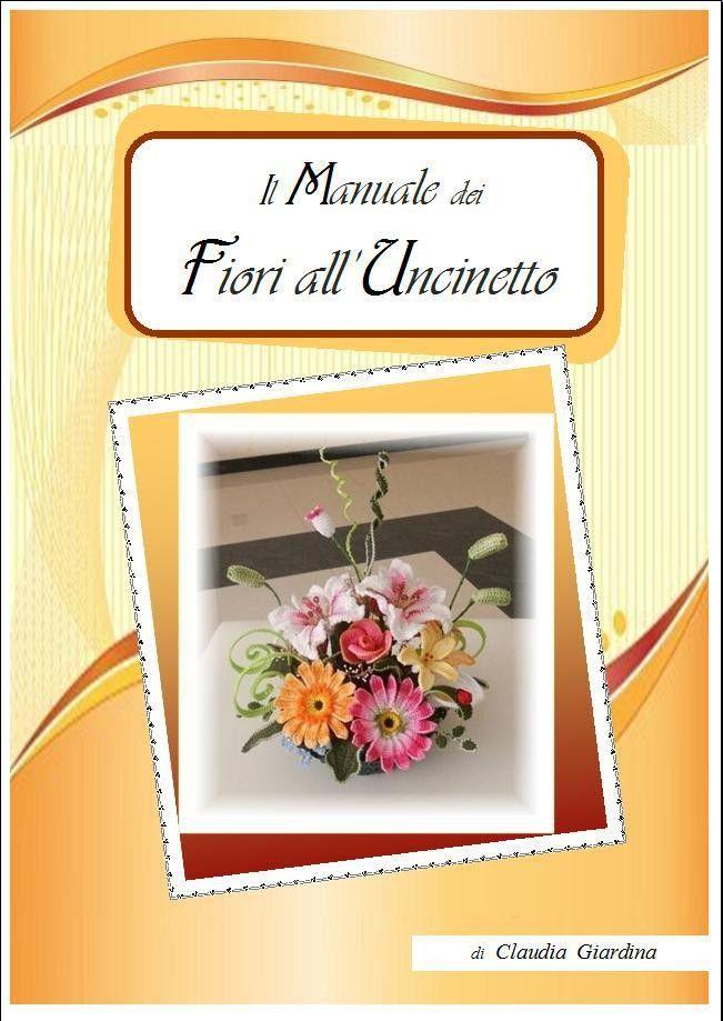 Italiano - Fiori all'Uncinetto - Crochet Flowers