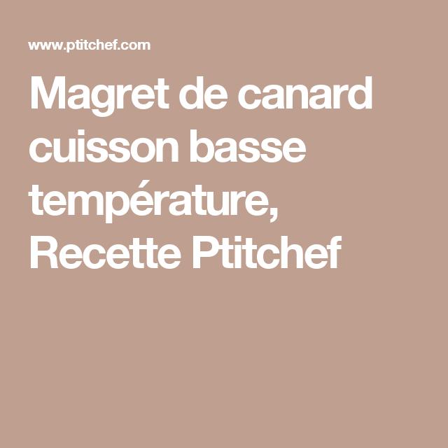 Magret de canard cuisson basse temp rature recette - Temps de cuisson magret de canard au four ...
