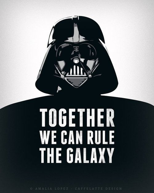 Father And Son Working Together Quotes: Together We Can Rule The Galaxy