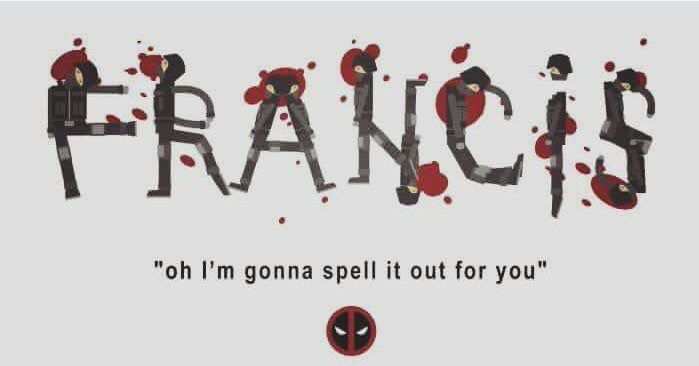 """Deadpool. Ajax """"What's my name!?"""" Ohhhh I'm gonna spell it out for you"""