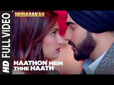 Haathon Mein Thhe Haath Full Video Song l MUBARAKAN | Anil Kapoor ...