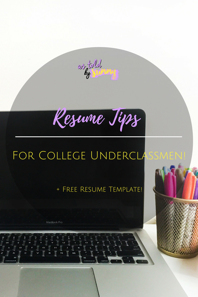 College Resume Tips Pleasing Resume Tips For A College Underclassman  Free Template  Pinterest .