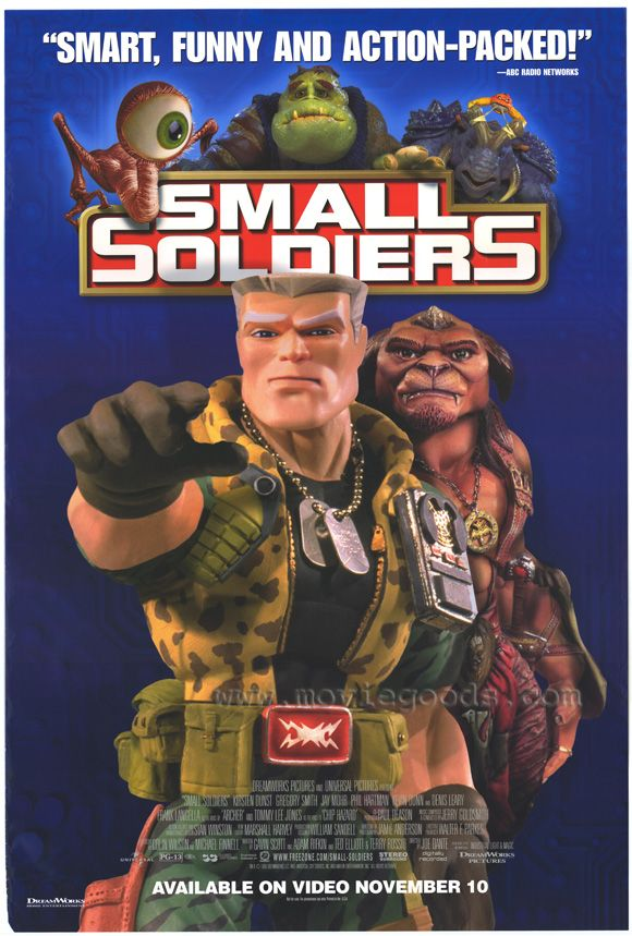 """Small Soldiers"" > 1998 > Directed by: Joe Dante > Children's Family / Comedy / Fantasy / Action Comedy / Family-Oriented Comedy / Fantasy Comedy / Sci-Fi Comedy"