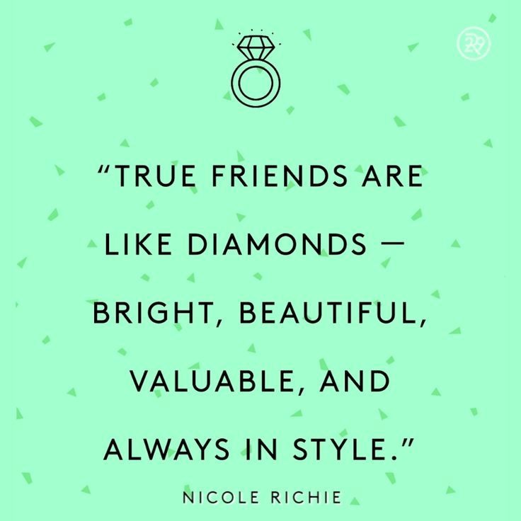 Nice Quotes About Friendship Captivating True Friends Are Like Diamonds  Bright Beautiful Valuable And