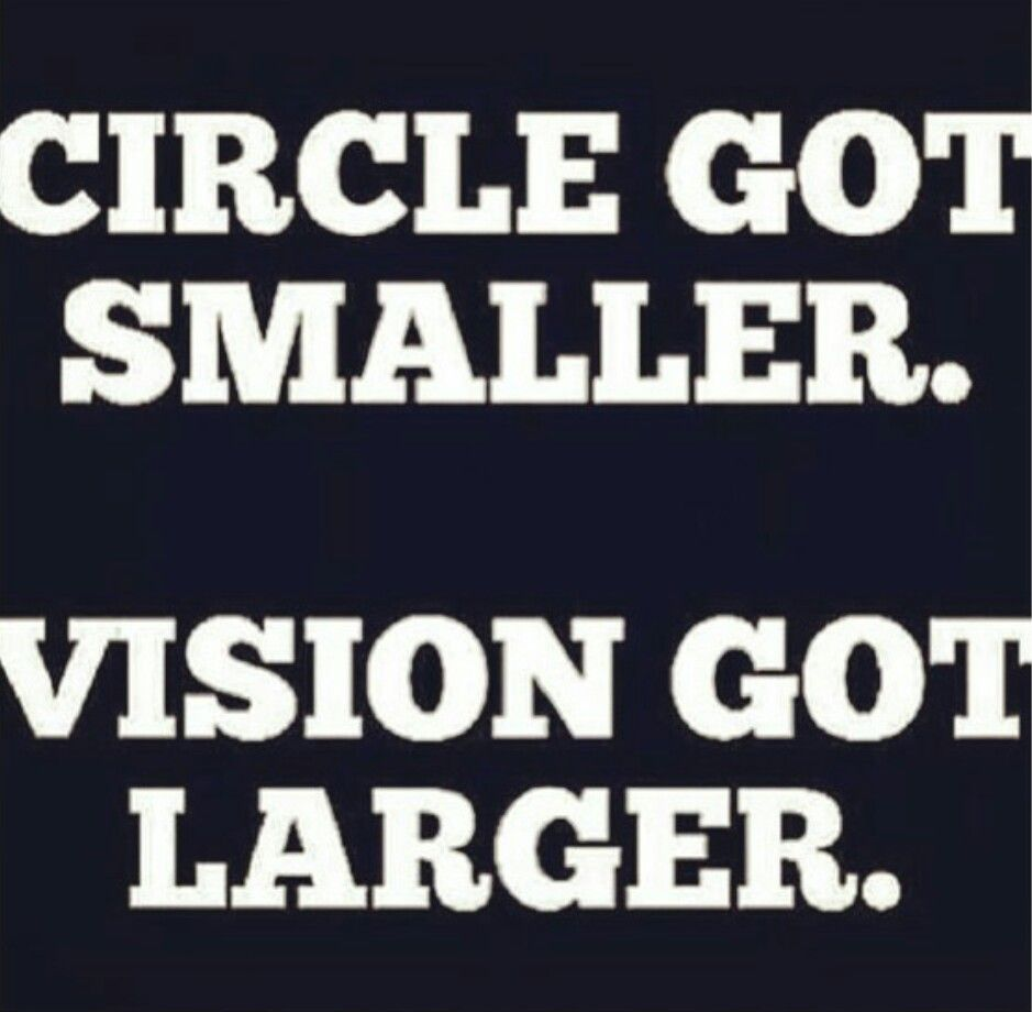 Rap Quotes About Friendship Circle Got Smaller Vision Got Larger  Quotes  Pinterest