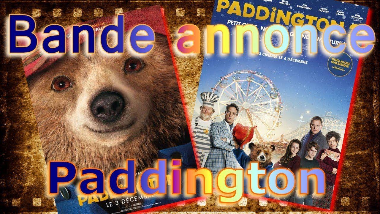 Comme Des Betes Bande Annonce Bande Annonce Paddington 1 Et 2 Vf Bande Annonce Annonce Bande