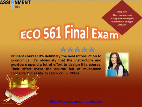 Eco 561 final exam 2016 2017 answers eco 561 final exam gain knowledge of economics from the course eco 561 final exam which applies all concepts of economics for better making management decision fandeluxe Image collections