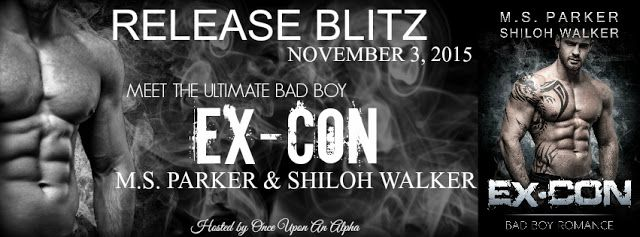 Whispered Thoughts: Release Blitz: EX-CON By: M.S. Parker & Shiloh Walker
