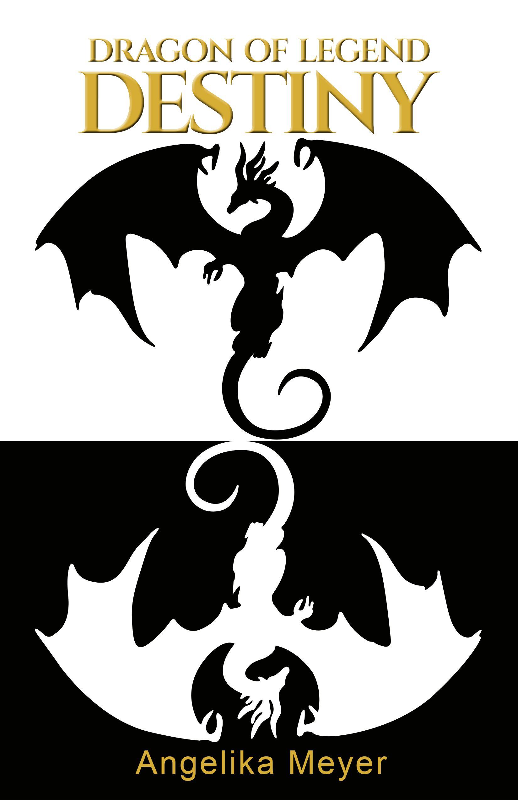 Download Dragon Of Legend Destiny Fantasy Dragon Adventure By Angelika Meyer
