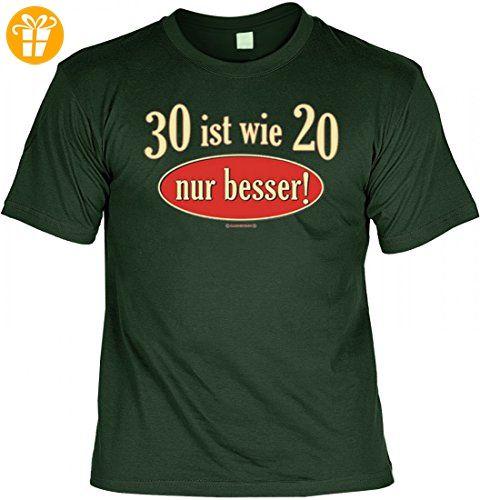 Witziges T-Shirt zum Geburtstag - 30 ist wie 20 nur besser - Lustiges  Geschenk