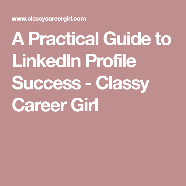 Resume Builder From Linkedin A Practical Guide To Linkedin Profile Success  Profile And Success