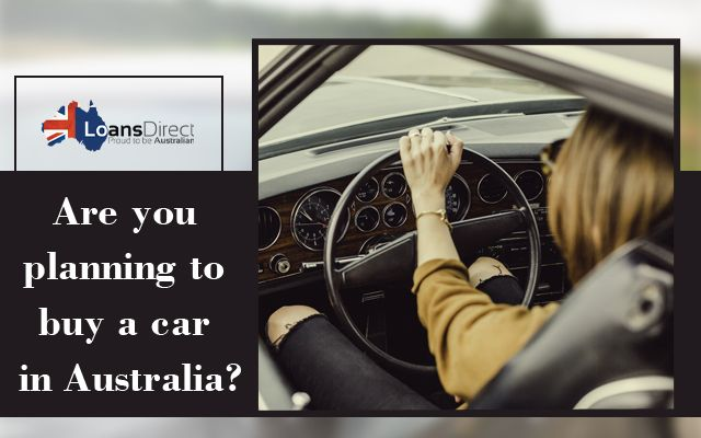 Want To Buy A Car In Australia Opt For Car Finance Car Finance