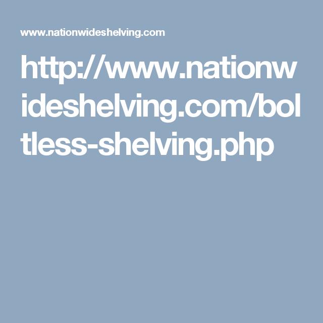 http://www.nationwideshelving.com/boltless-shelving.php