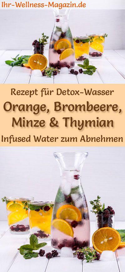 Orangen-Brombeere-Minze-Thymian-Wasser - Rezept für Infused Water - Detox-Wasser