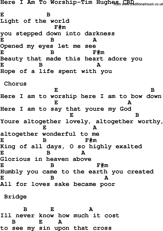Christian Chlidrens Song Here I Am To Worship Tim Hughes Crd Lyrics