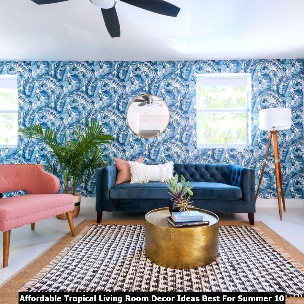 Affordable Tropical Living Room Decor Ideas Best For Summer Di 2020 #tropical #living #room #decorating #ideas