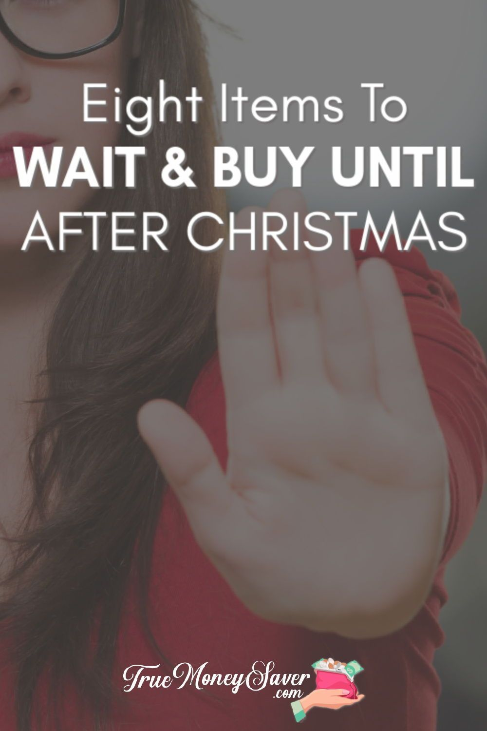 What after Christmas deals are you waiting for? Here are my things to wait until after Christmas to buy! These things to buy after Christmas will help your budget all year long! Don't miss these deals to get during the after Christmas sales! Star your list here! #truemoneysaver #christmas #christmasdeals #gooddeals #christmassale #afterchristmassale #afterchristmasdeals #savingmoney #afterchristmasclearance #christmasclearance