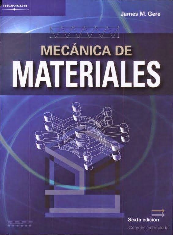 Mecánica de Materiales, James Gere, 6ta Edición, Descarga