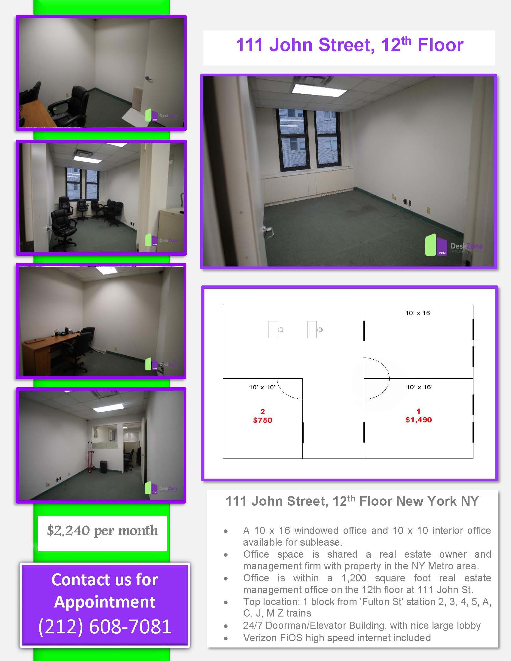 A 10 x 16 windowed office and 10 x 10 interior office available for sublease. Office space is shared a real estate owner and management firm with property in the NY Metro area. We invite all appropriate professionals to consider renting offices in this great working environment where the offices are available for rent on an immediate basis.  - Term 1-2.5 years - Office is within a 1,200 square foot real estate management office on the 12th floor at 111 John St.