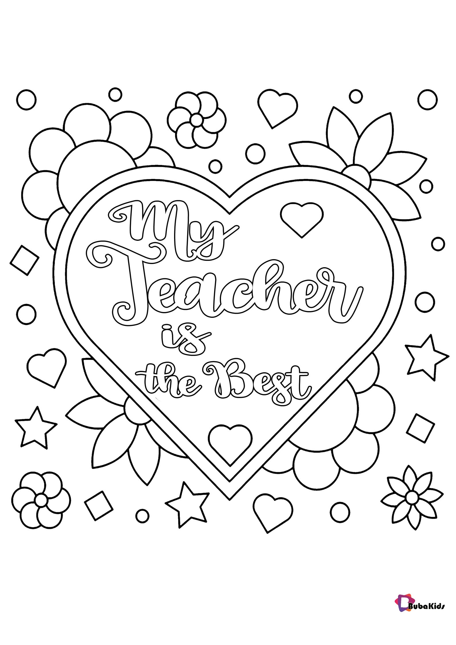 Free Download To Print Teacher Appreciation Day Coloring Pages My Teacher Is The Bes In 2020 Mothers Day Coloring Pages Valentine Coloring Pages Heart Coloring Pages