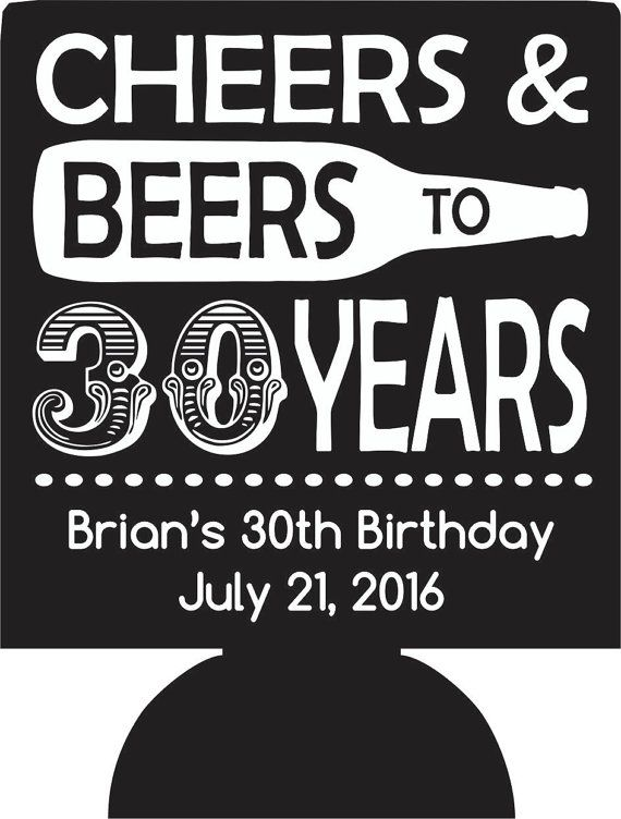 cheers beers 30 years personalized Birthday koozies design