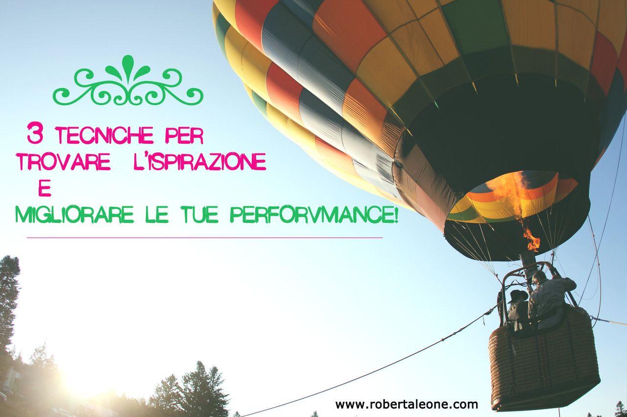 Blocco dell'ispirazione? Scopri come migliorare le tue performance! #myblogging #inspireyou #tips http://www.robertaleone.com/comunicazione/blocco-ispirazione-migliora-performance/