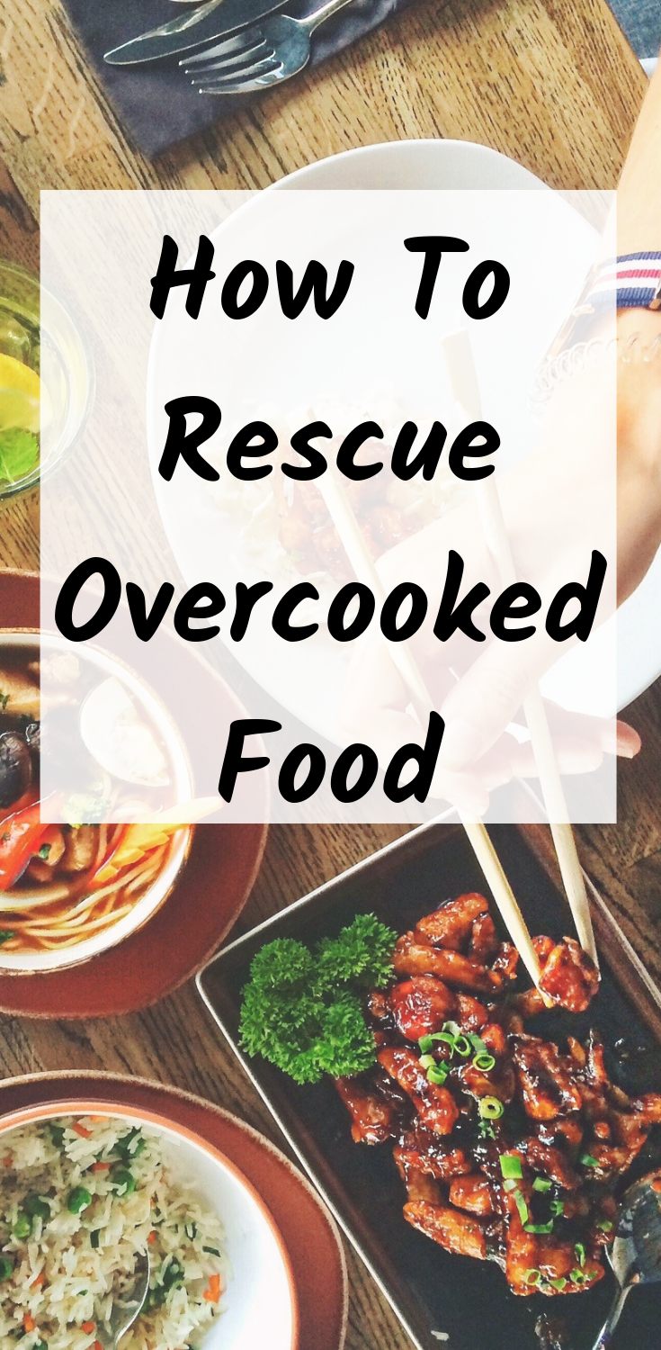 Frugal Cooking: How To Rescue Overcooked Food In this post, I'm going to look at some ways to rescue the most common kitchen disasters and hopefully prevent overcooked food from going in the bin.