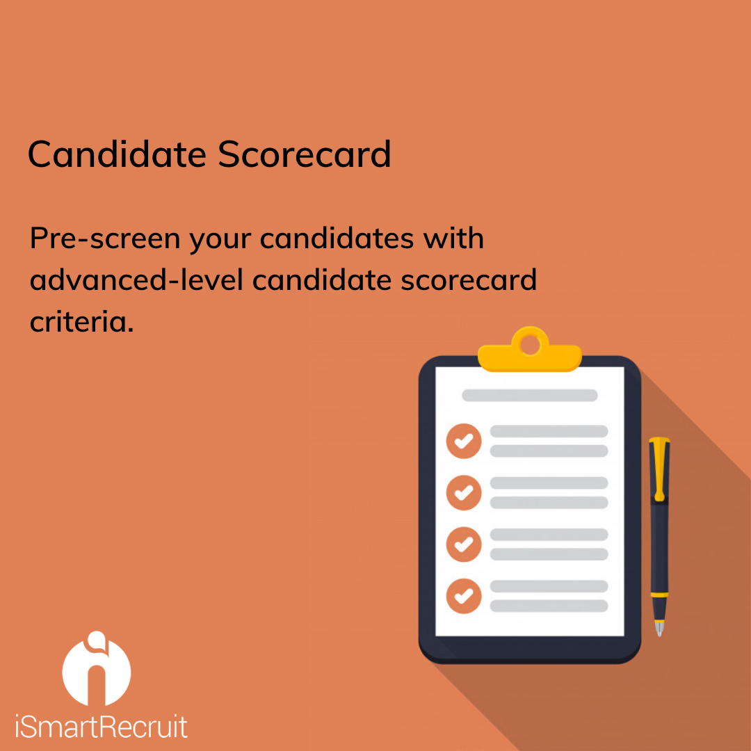Improve Your Candidate Screening With The Help Of Advanced Candidate Scorecard Feature Of Ismartrecruit C In 2020 Staffing Industry Staffing Agency Staffing Company