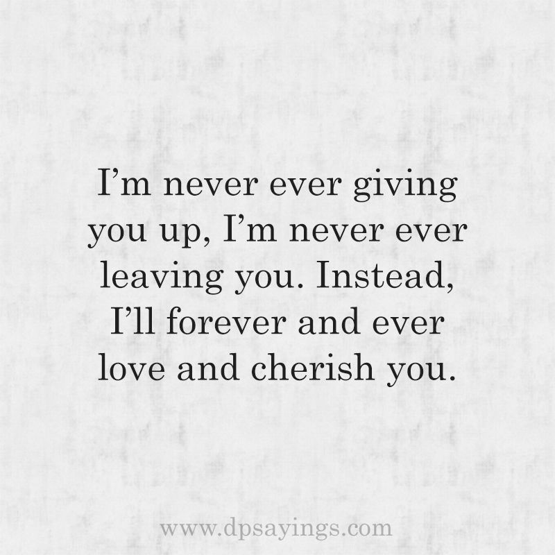 50 Promising Forever Love Quotes For Him And Her Unconditional Love Quotes Love My Husband Quotes Forever Love Quotes