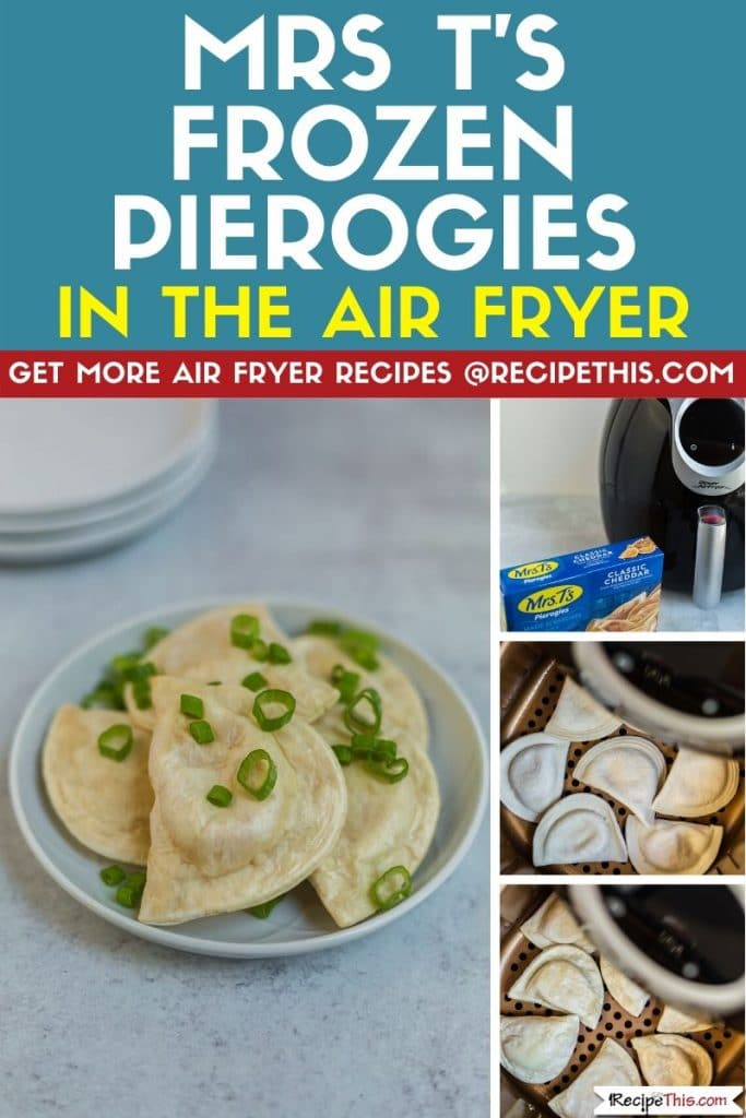 Mrs T's Frozen Pierogies In Air Fryer Recipe This