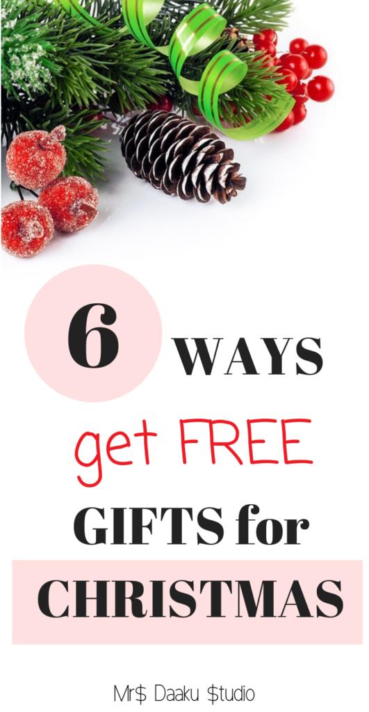 6 simple ways to get free christmas gifts mrs daaku studio