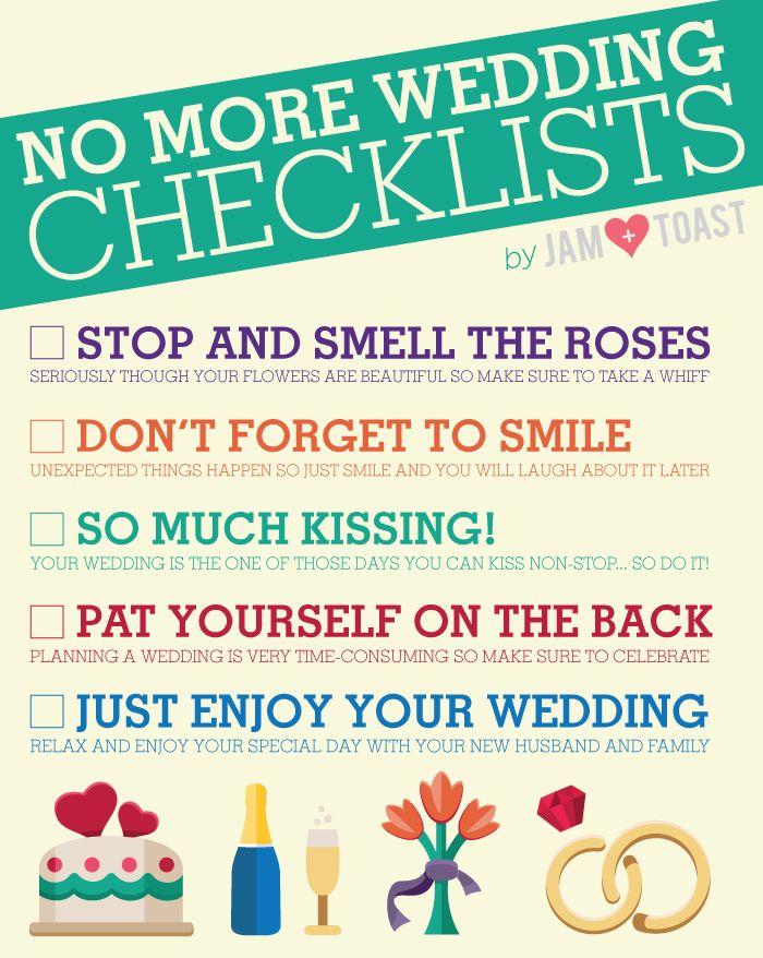 No More Wedding Checklists  How To Make Sure To Enjoy Your