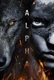 Alpha Película Completa Dvd Mega Latino 2018 Alpha